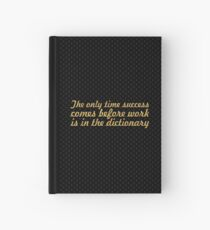 The only time... Inspirational Quote Hardcover Journal