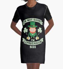 I'm Not Short I'm Leprechaun Size - St Patrick's Day Novelty Graphic T-Shirt Dress