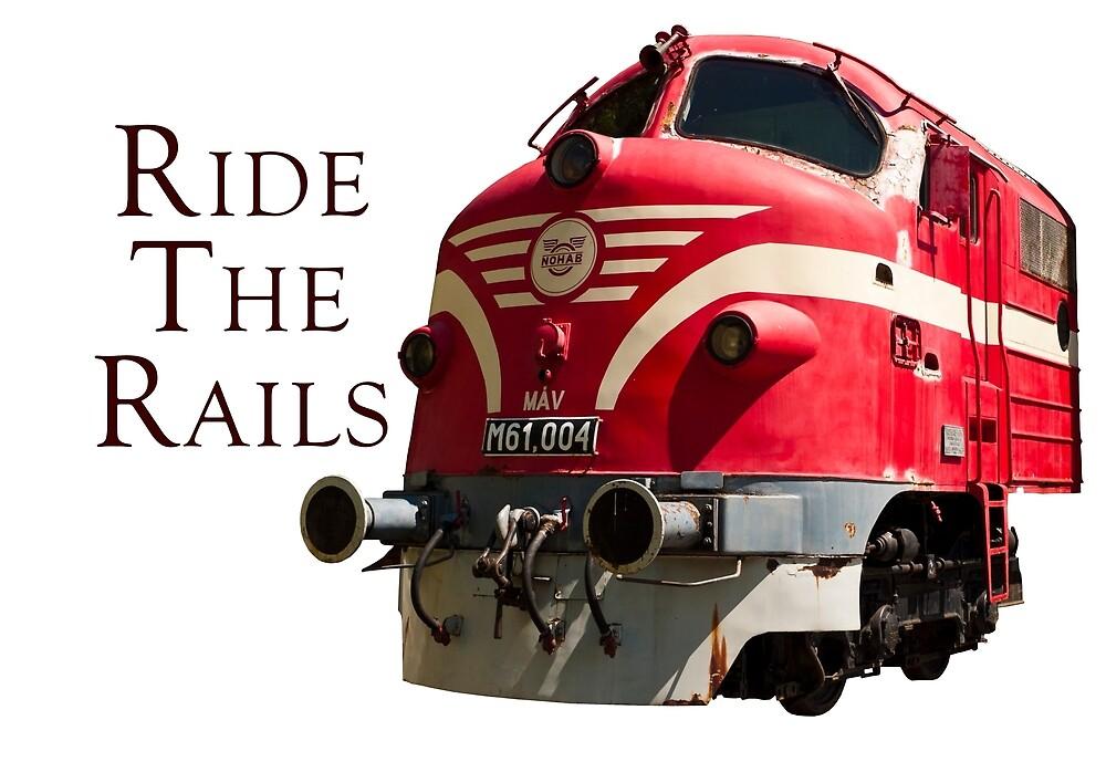 Ride the Rails by Rae Tucker
