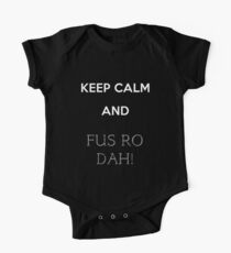 keep calm and fus ro dah One Piece - Short Sleeve