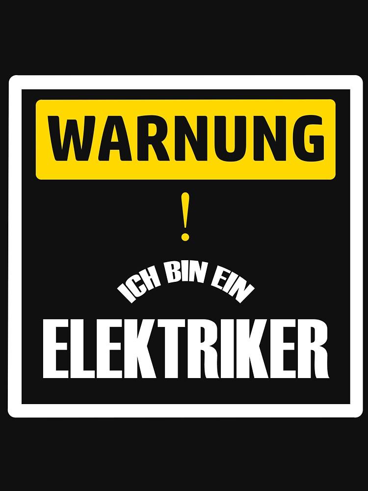Warnung Elektriker Geschenk T-Shirt von Boogshirt