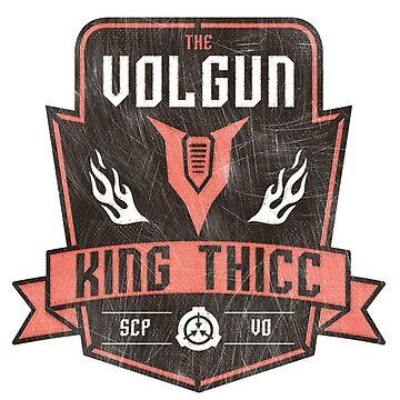 TheVolgun - King Thicc by TheVolgun