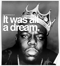 Biggie - It Was All a Dream Poster
