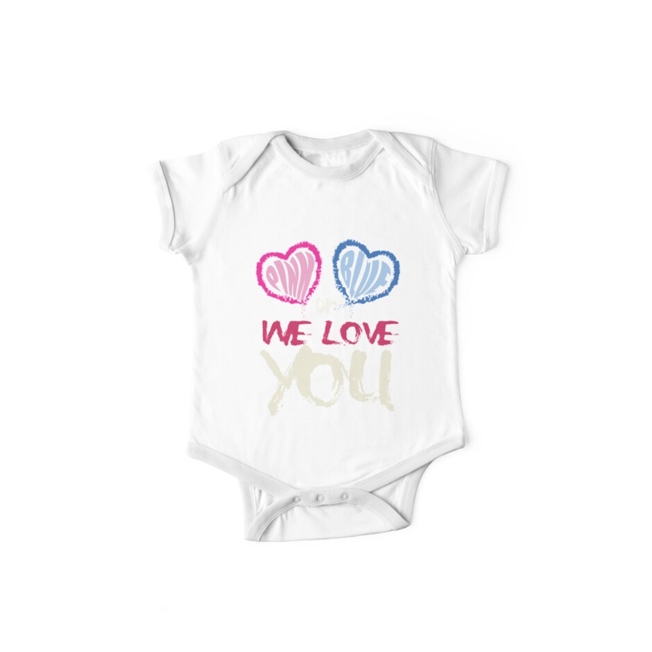 ee657cf793af0 Pink Or Blue We Love You Baby Shower Gender Reveal