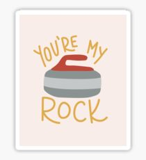 You're My Rock Sticker