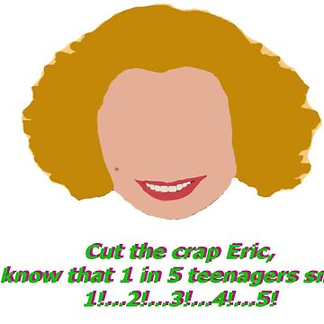 Cut the crap Eric! Kitty Forman That 70's Show Apparel by booksfoodfandom