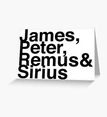 James, Remus, Sirius & Peter Greeting Card