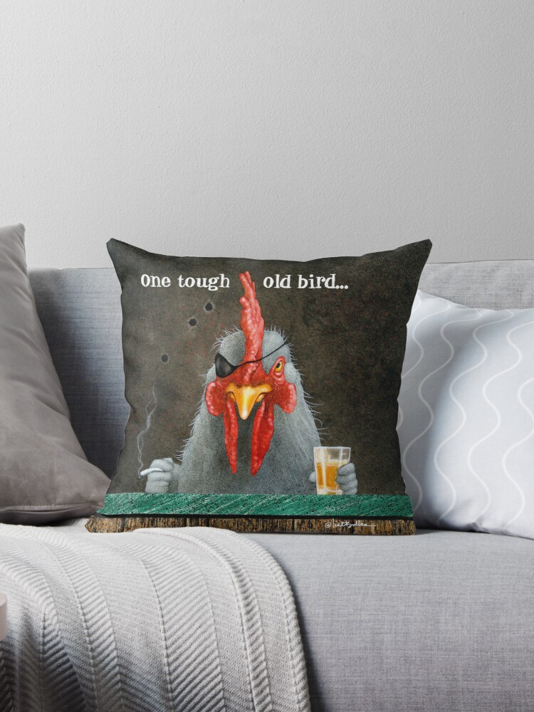 Will Bullas / pillow / tote / one tough old bird... / humor / animals by Will Bullas