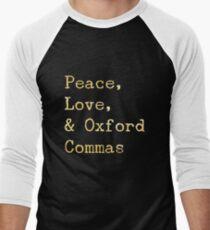 Peace, Love, and Oxford Commas Men's Baseball ¾ T-Shirt