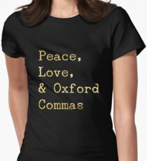 Peace, Love, and Oxford Commas Women's Fitted T-Shirt