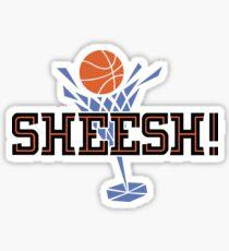 Sheesh! 2 Sticker