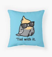 'Tiel with it - Grey Cockatiel Throw Pillow