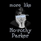 Dorothy Parker is Over It by xanaduriffic