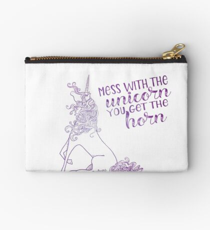 You Mess with the Unicorn You Get the Horn Studio Pouch