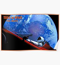 TESLA in SPACE : Automobile Placed in Orbit Print Poster