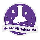 We are All Scientists by OfficialFemSTEM