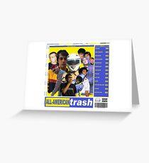 ALL-AMERICAN TRASH Greeting Card