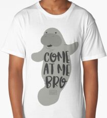 Funny Viral Meme Come at Me Bro Guy Manatee Manatees Long T-Shirt