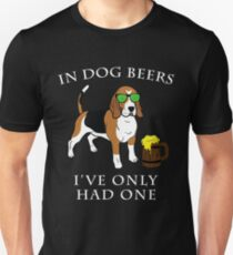 Beagle I've Only Had One In Dog Beers Year of the Dog Irish St Patrick Day Unisex T-Shirt