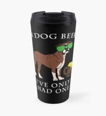 Boxer I've Only Had One In Dog Beers Year of the Dog Irish St Patrick Day Travel Mug