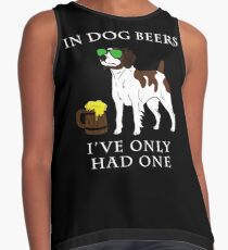Brittany I've Only Had One In Dog Beers Year of the Dog Irish St Patrick Day Contrast Tank