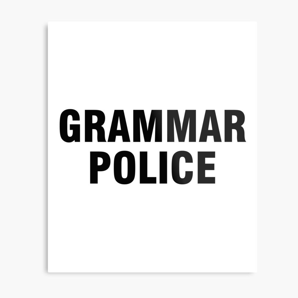 La policía gramática Lámina metálica