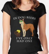 Chinook Ive Only Had One In Dog Beers Year of the Dog Irish St Patrick Day Women's Fitted Scoop T-Shirt
