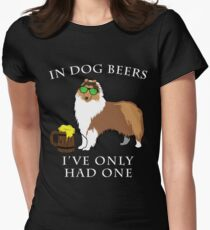 Collie Ive Only Had One In Dog Beers Year of the Dog Irish St Patrick Day Women's Fitted T-Shirt