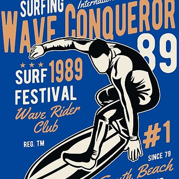 Surf Wave Conqueror 89 - Surf 89 Festival Wave Rider Club by flipper42