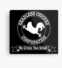 Headless Chicken Corporation Metal Print