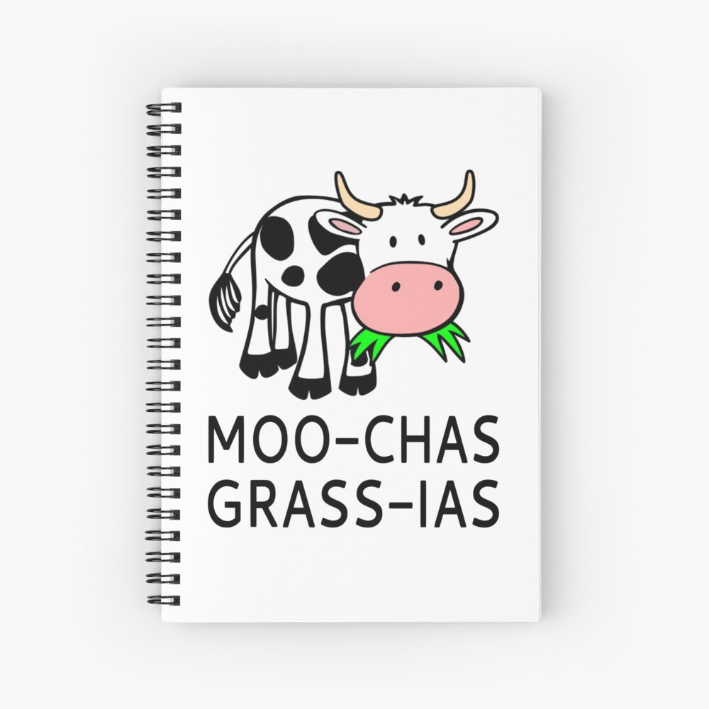 Moo-chas Grass-ias (Muchas Gracias) Spiral Notebook