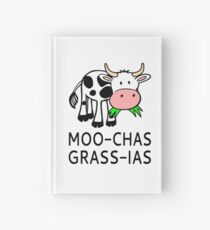 Moo-chas Grass-ias (Muchas Gracias) Hardcover Journal