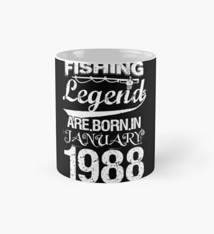 Fishing Legends Are Born In January 1988 Mug