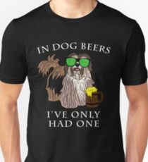Havenese Ive Only Had One In Dog Beers Year of the Dog Irish St Patrick Day Unisex T-Shirt