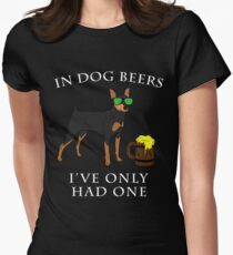 Miniature Pinscher Ive Only Had One In Dog Beers Year of the Dog Irish St Patrick Day Women's Fitted T-Shirt