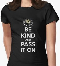Kindness Day T-Shirt - Be Kind and Pass it On Women's Fitted T-Shirt