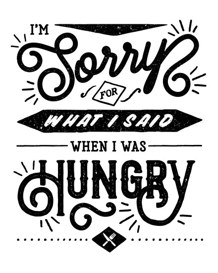 Sorry for Being Hangry: Black by jackwilin