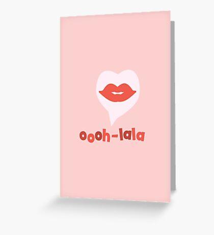Oooh-Lala - lips Greeting Card
