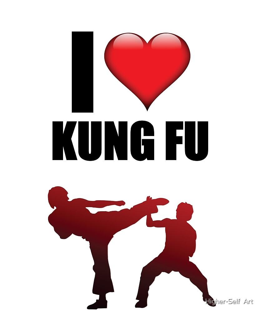 I Love Kung Fu heart symbol tshirt cute martial arts gift by Higher-Self  Art