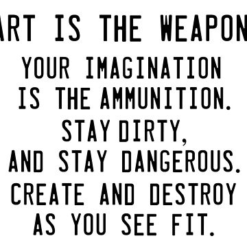 Art is the weapon. by moon-witch