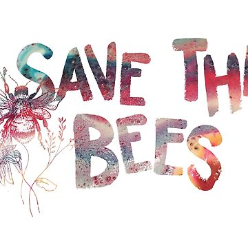 Save The Bees by chalk13