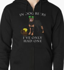 Rottweiler Ive Only Had One In Dog Beers Year of the Dog Irish St Patrick Day Zipped Hoodie