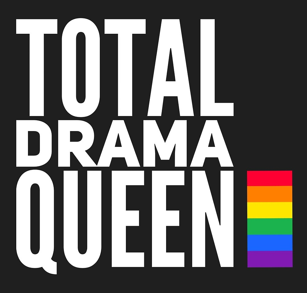 Total Drama Queen by MworldTee
