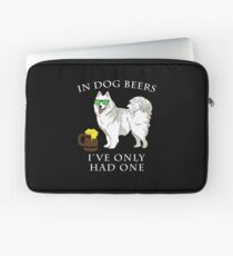 Samoyed Ive Only Had One In Dog Beers Year of the Dog Irish St Patrick Day Laptop Sleeve