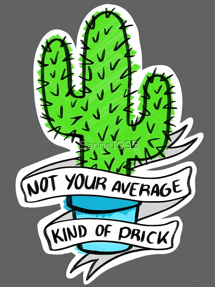 Not your average kind of prick; Cactus by Sanne1995