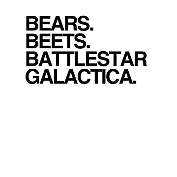 Bears, Beets, Battlestar Galactica - The Office by sddesignco