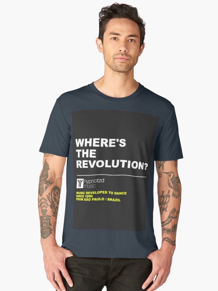 Where's the revolution? Men's Premium T-Shirt Front