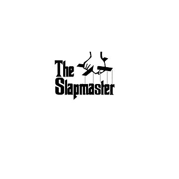 The Slapmaster is here by MingleWith
