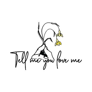 Tell me you love me 3 by Zapatadsgn