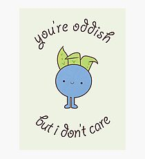 U are oddish Photographic Print